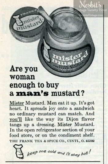 nesbits-1964-are-you-woman-enough-to-buy-a-mans-mustard